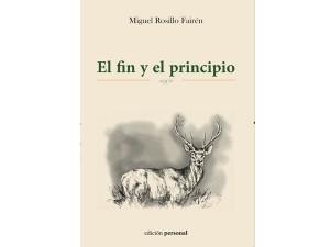 'El fin y el principio', de Miguel Rosillo Fairén