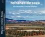 Eduardo Coca presentó en Cinegética el libro 'Mil y pico refranes de caza'