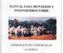 Manual para monteros y podequeros de la Asociación de Rehalas de Córdoba