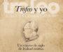 'Trofeo y yo: un cuarto de siglo de lealtad mutua', un libro de Eduardo Coca Vita